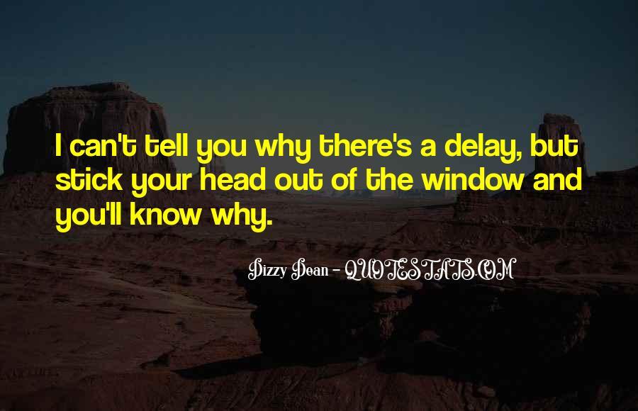 Dizzy Dean Quotes #182178