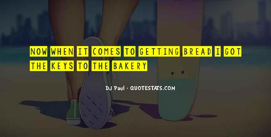 DJ Paul Quotes #1200833