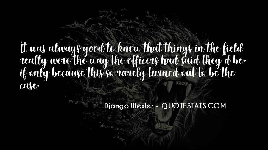 Django Wexler Quotes #153313