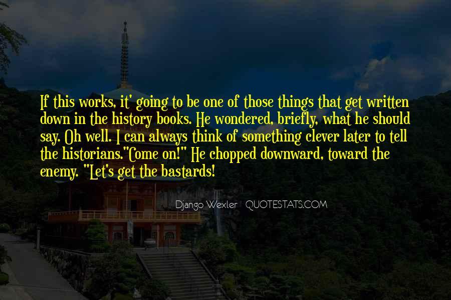 Django Wexler Quotes #1572192