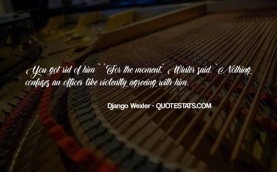 Django Wexler Quotes #888839