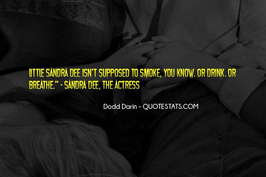 Dodd Darin Quotes #737185
