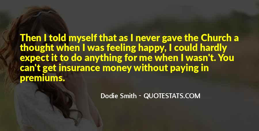 Dodie Smith Quotes #1571971