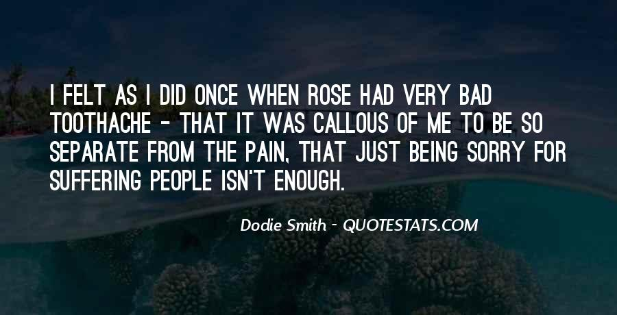 Dodie Smith Quotes #1577748