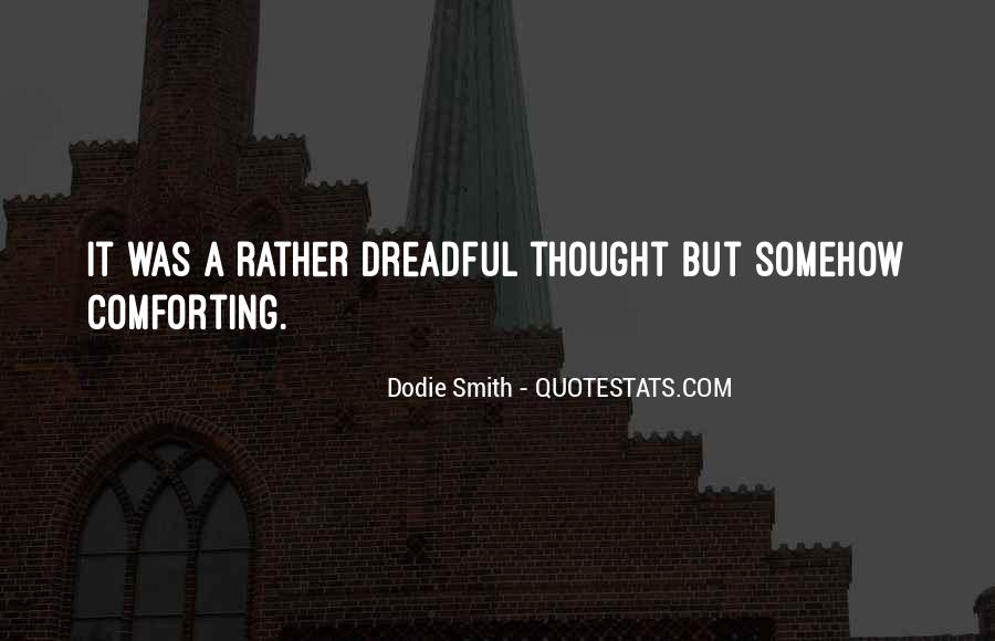 Dodie Smith Quotes #1768870