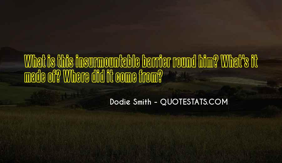 Dodie Smith Quotes #1783657