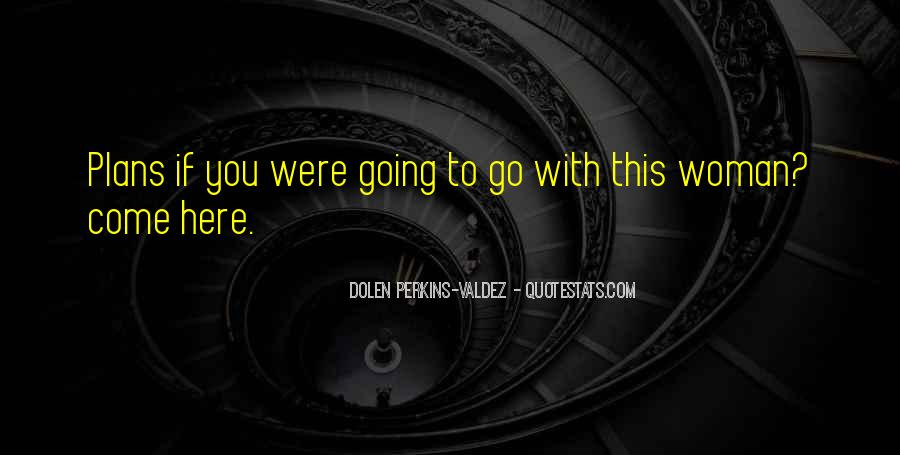 Dolen Perkins-Valdez Quotes #1161486