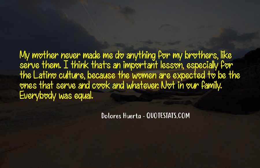 Dolores Huerta Quotes #1155996