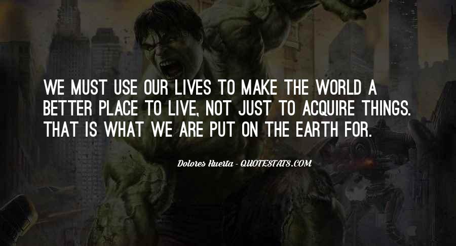 Dolores Huerta Quotes #1244177