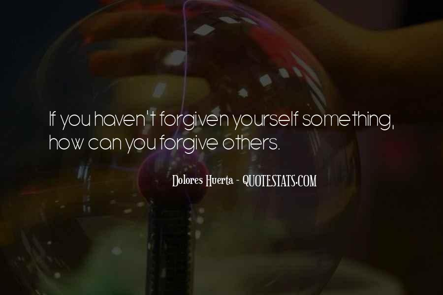 Dolores Huerta Quotes #1254157