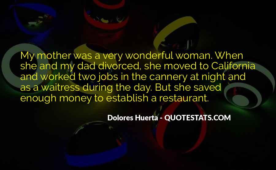Dolores Huerta Quotes #1413812