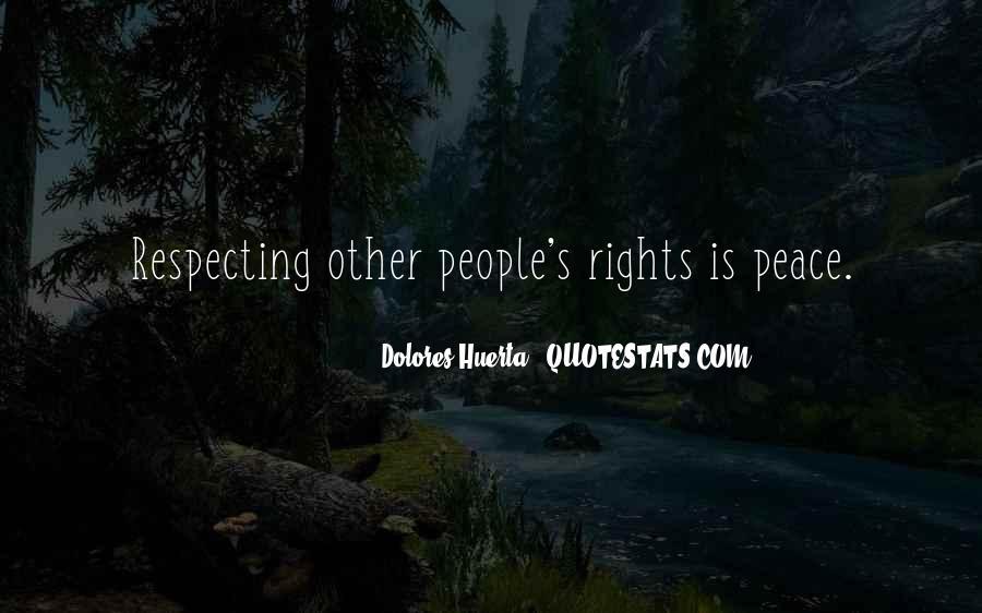 Dolores Huerta Quotes #1791507