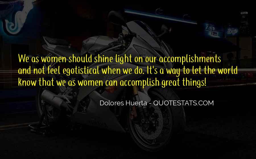 Dolores Huerta Quotes #1830784