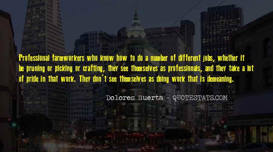 Dolores Huerta Quotes #186912
