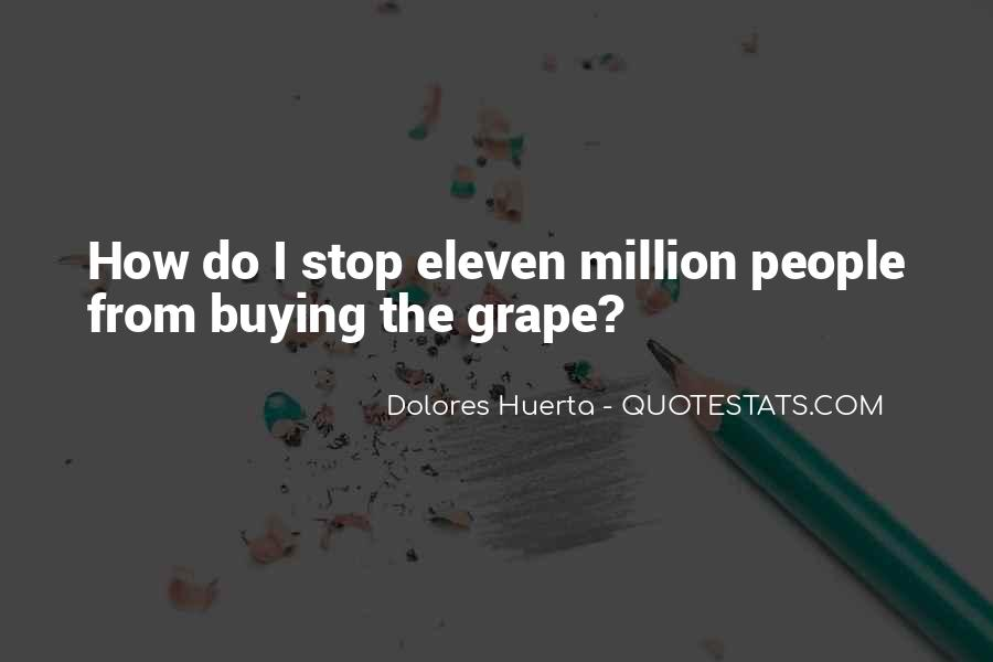 Dolores Huerta Quotes #422785