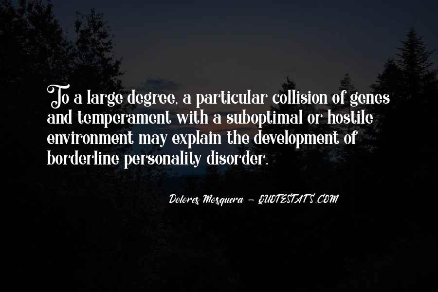 Dolores Mosquera Quotes #1735413
