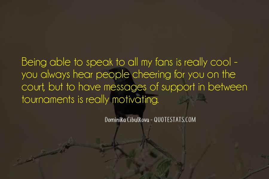 Dominika Cibulkova Quotes #563248