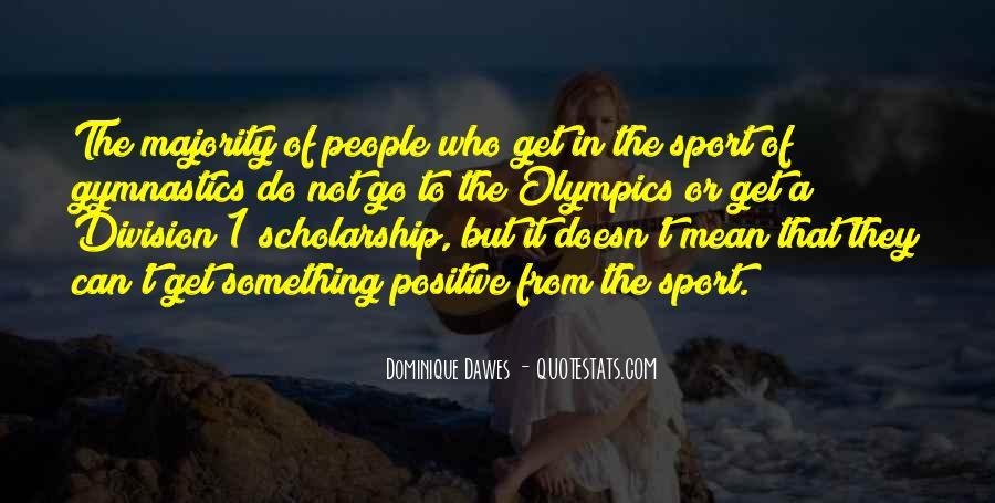 Dominique Dawes Quotes #841988