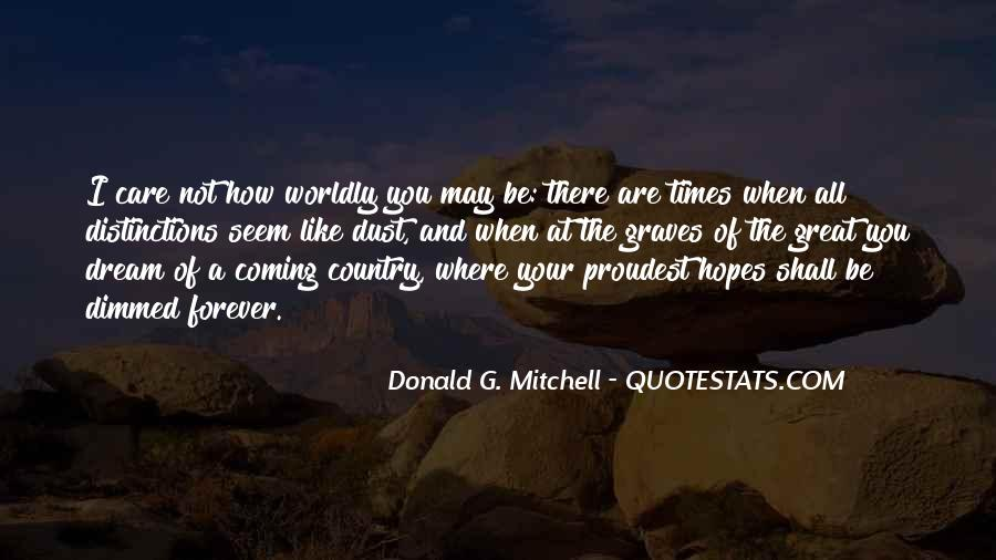 Donald G. Mitchell Quotes #1148829