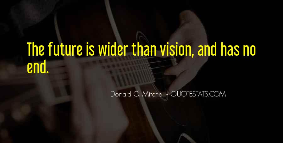 Donald G. Mitchell Quotes #237818
