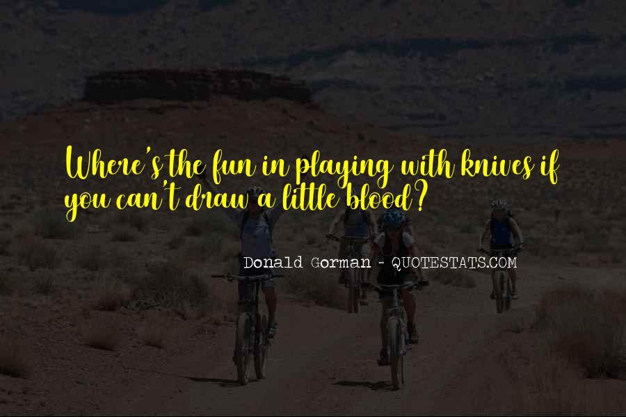 Donald Gorman Quotes #591288