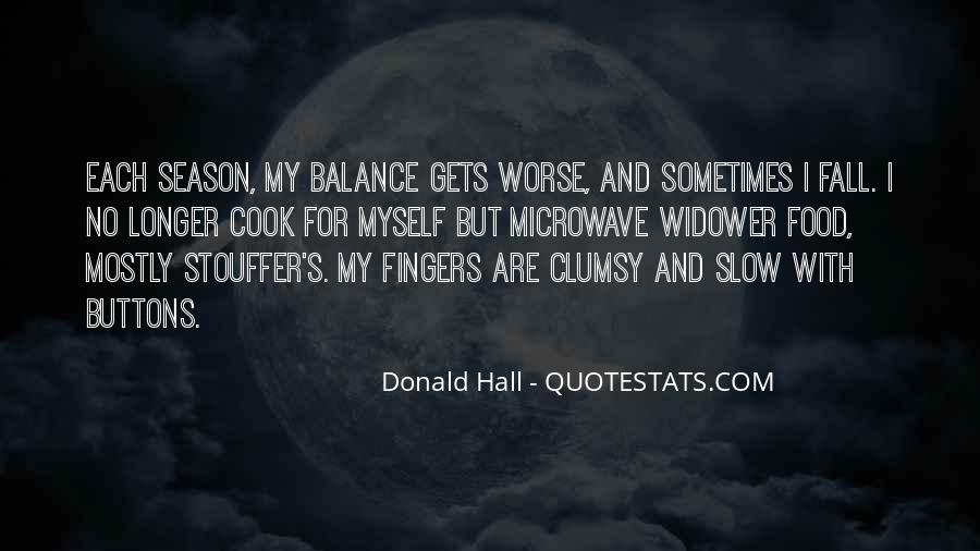 Donald Hall Quotes #1310301