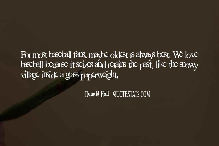 Donald Hall Quotes #1416585