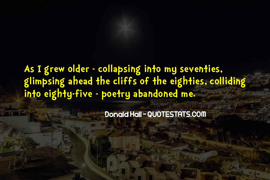 Donald Hall Quotes #1568796