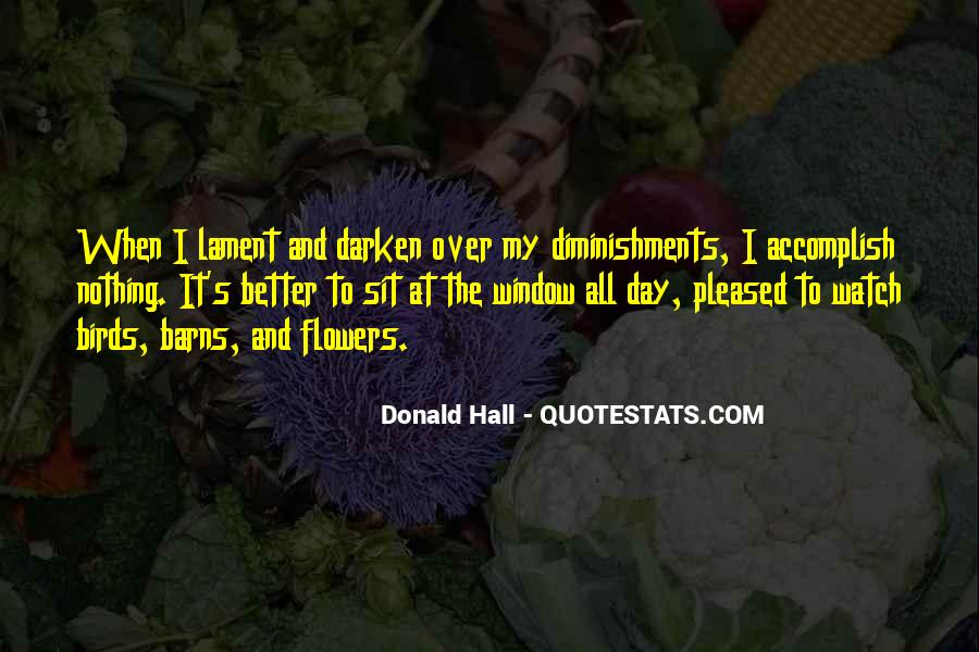 Donald Hall Quotes #760842