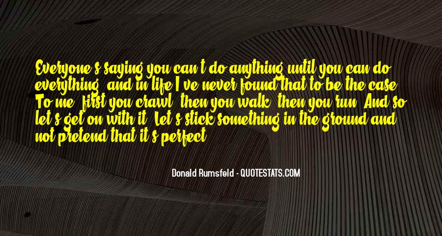 Donald Rumsfeld Quotes #1043945