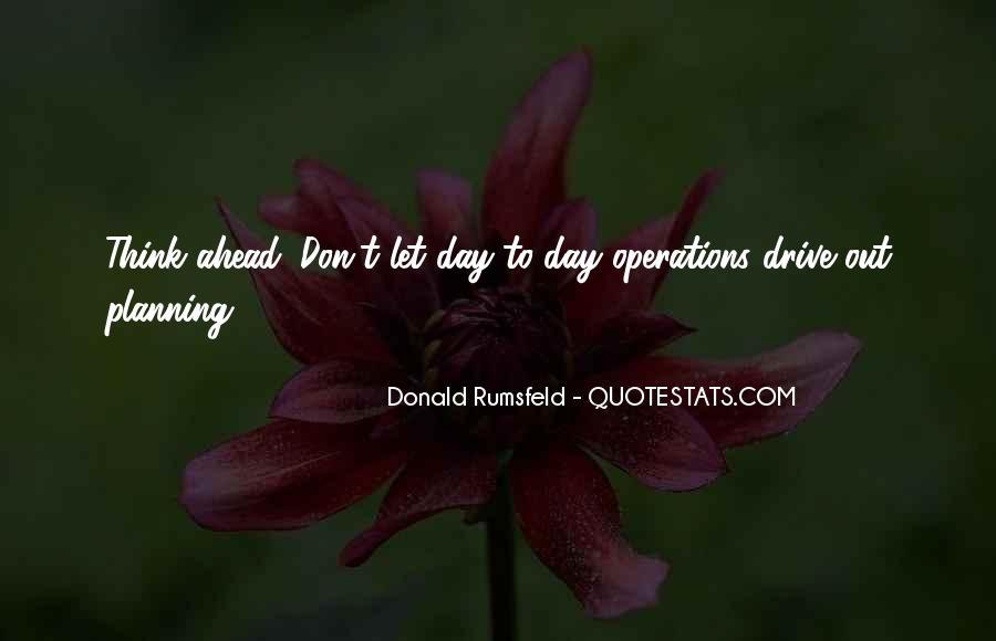 Donald Rumsfeld Quotes #1270942