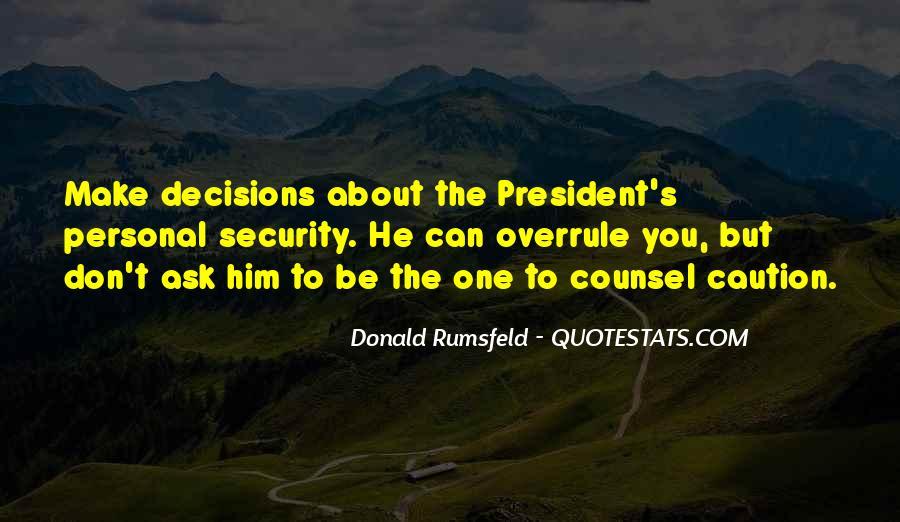 Donald Rumsfeld Quotes #1315407