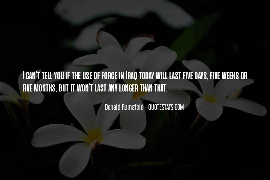 Donald Rumsfeld Quotes #1364478