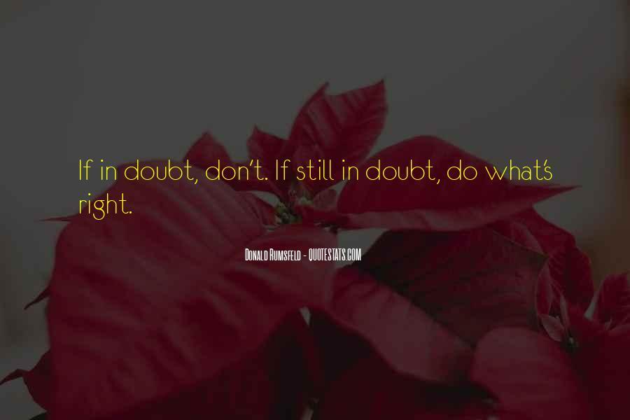 Donald Rumsfeld Quotes #1538287