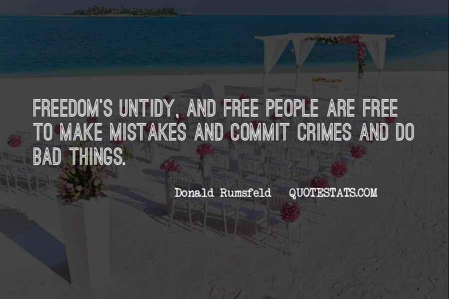 Donald Rumsfeld Quotes #1558004