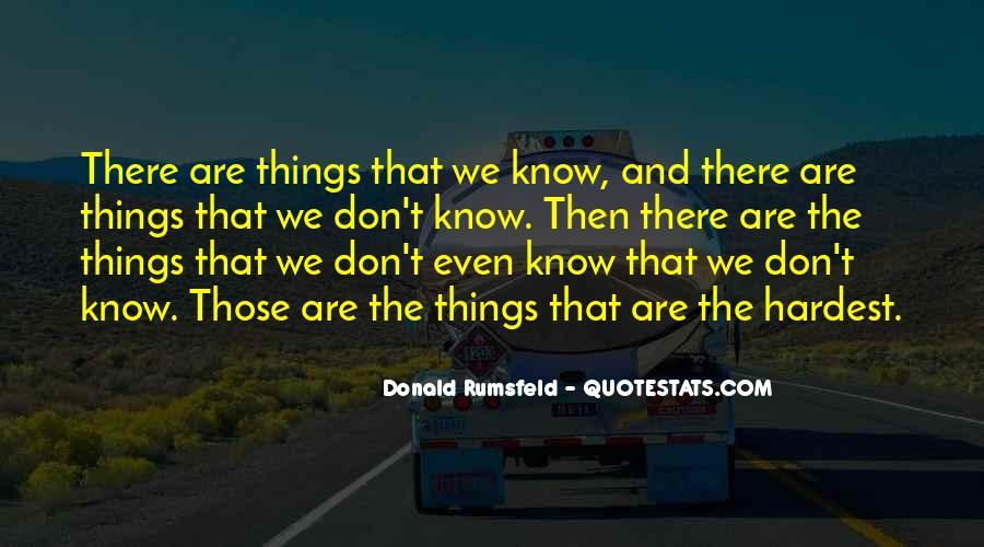 Donald Rumsfeld Quotes #1567061