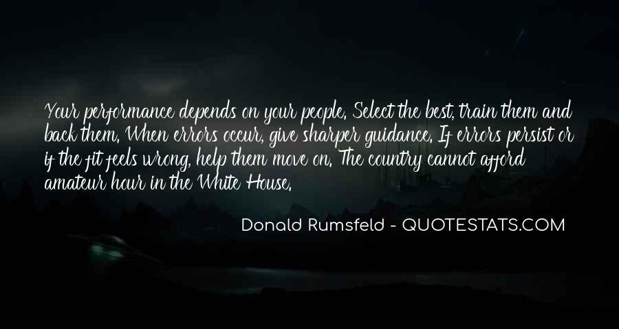 Donald Rumsfeld Quotes #1859994
