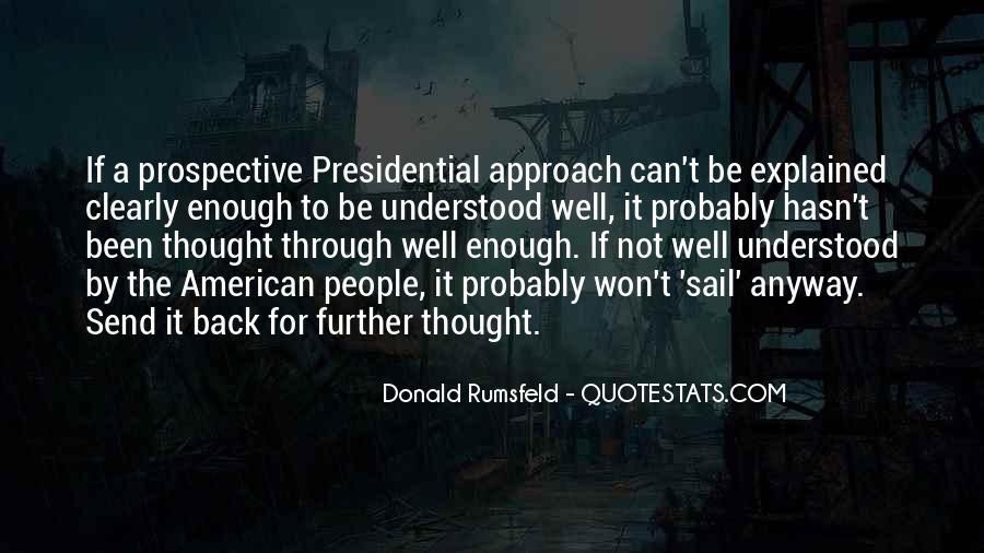 Donald Rumsfeld Quotes #299832