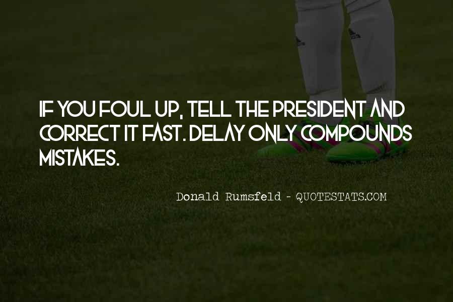 Donald Rumsfeld Quotes #358312