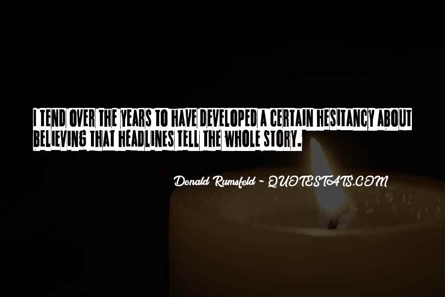 Donald Rumsfeld Quotes #605864
