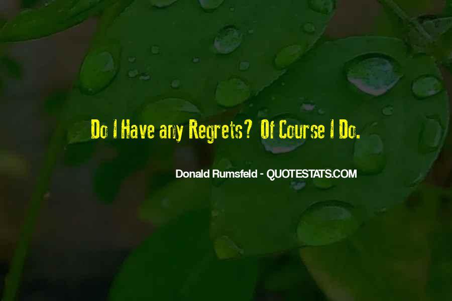 Donald Rumsfeld Quotes #62237