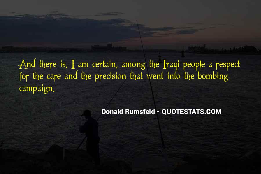 Donald Rumsfeld Quotes #995377