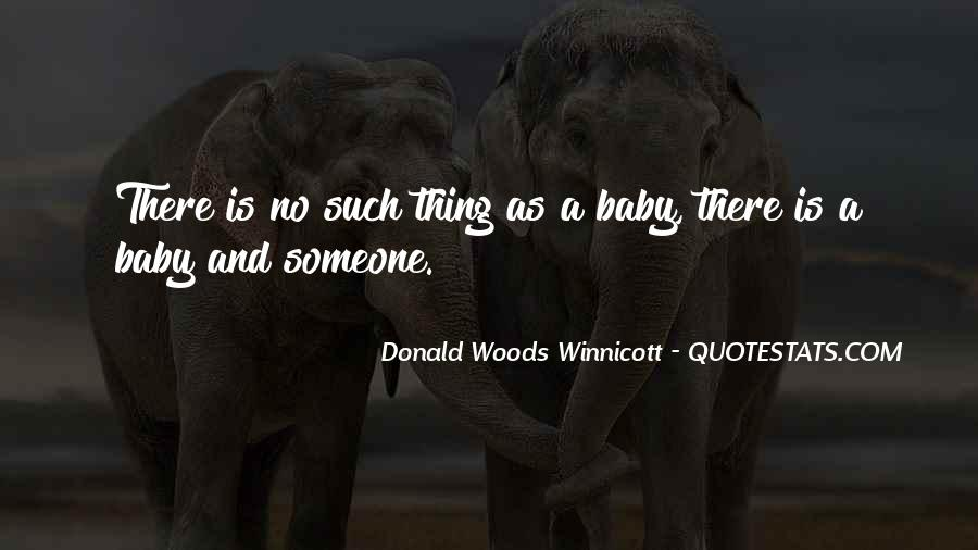 Donald Woods Winnicott Quotes #1484001