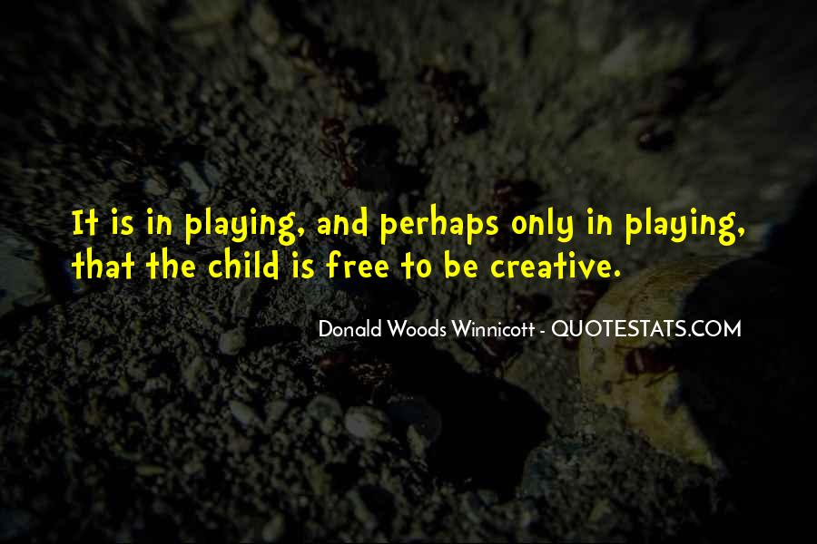 Donald Woods Winnicott Quotes #1484838
