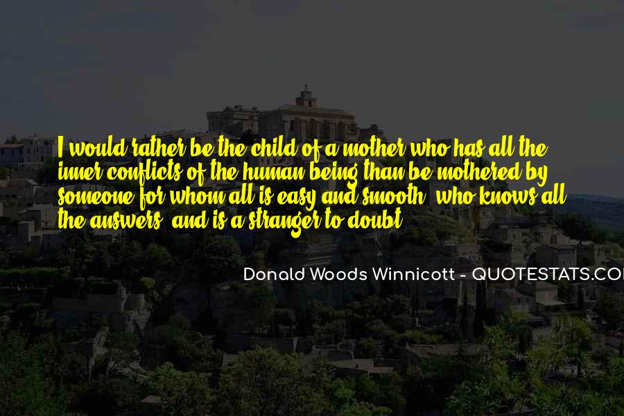 Donald Woods Winnicott Quotes #761052