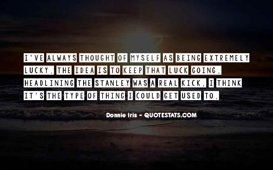 Donnie Iris Quotes #471096