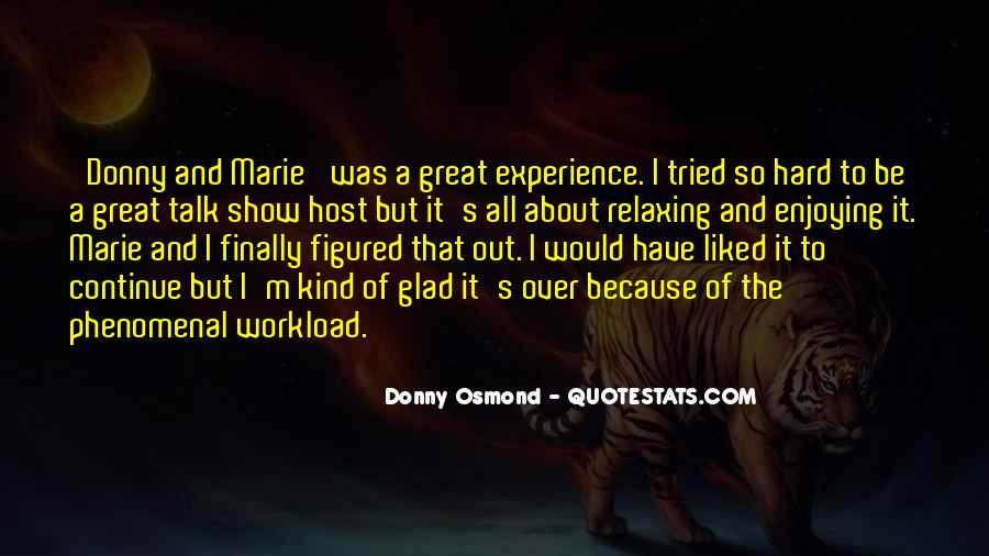 Donny Osmond Quotes #116284