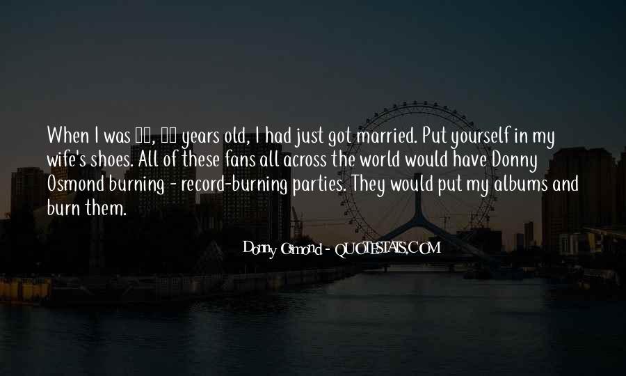 Donny Osmond Quotes #1353033