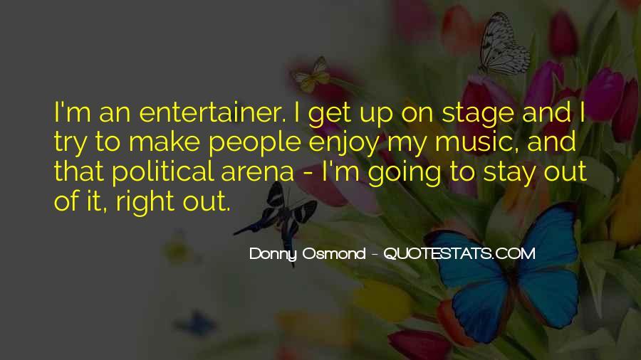 Donny Osmond Quotes #1425688