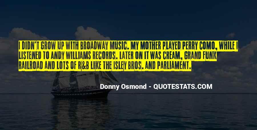 Donny Osmond Quotes #1719738